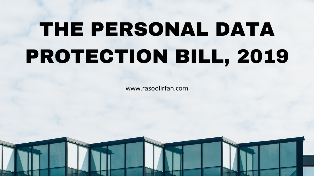 The Personal Data Protection Bill, 2019 – All you need to know